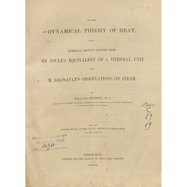 William Thompson, On the dynamical theory of heat with numerical results deduced from Mr. Joule's equivalent of a thermal unit and M. Regnault's observations on steam